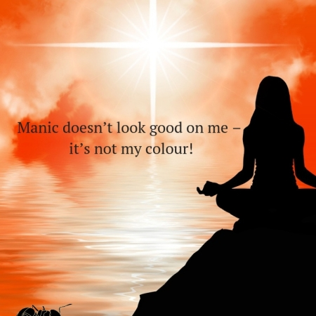 Manic doesn't look good on me – it's not my colour!