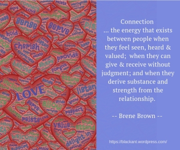 connection, energy, seen, heard, valued, people, give, receive, judgement, judgment, substance, strength, relationship