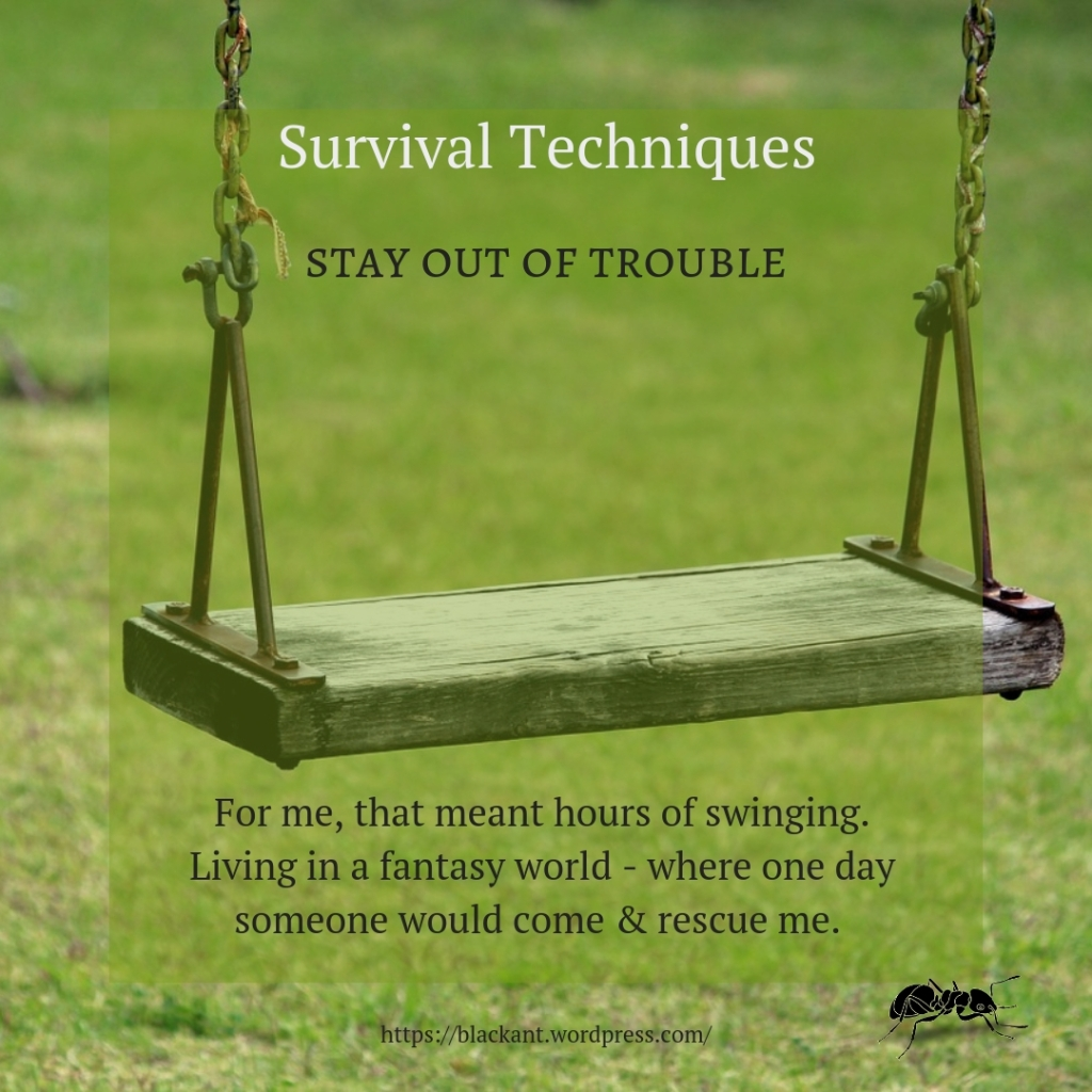 survival techniques, stay out of trouble, live in a fantasy world, disconnecting, disconnection, connection, withdrawal, imagination, daydreaming day dreaming, trauma, emotional abuse, psychological abuse, physical abuse, spiritual abuse, mental trauma, survival techniques, learning to survive, thriving, facing reality, facing danger, New Tribes Mission, Chame, Panama, missionary kids, fanda, senegal, philippines, bolivia, paraguay, brazil