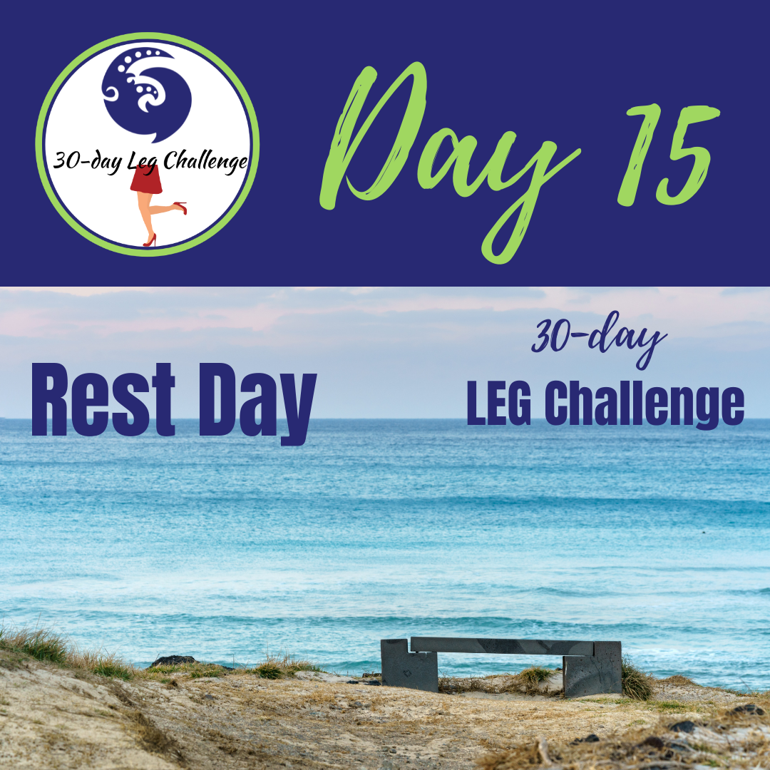 30-day leg challenge, rest day, your body deserves to rest, exercises for strength, fitness and health