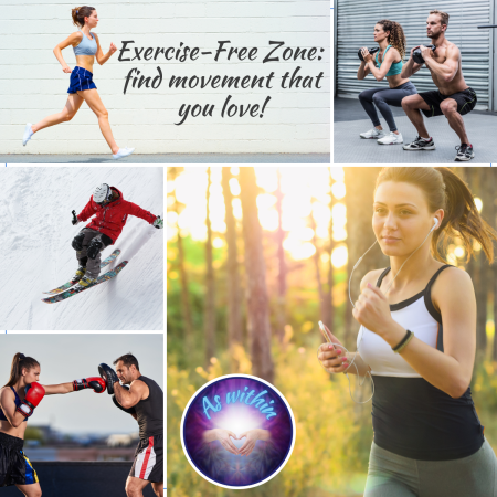 Exercise-Free Zone: How to find movement you love